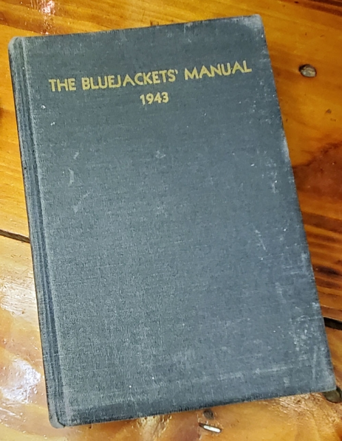 The Bluejacket's Manual, United States Navy, 11th Edition -- 1943