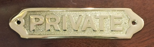 """PRIVATE"" solid brass sign plaque, 6"" (new)"